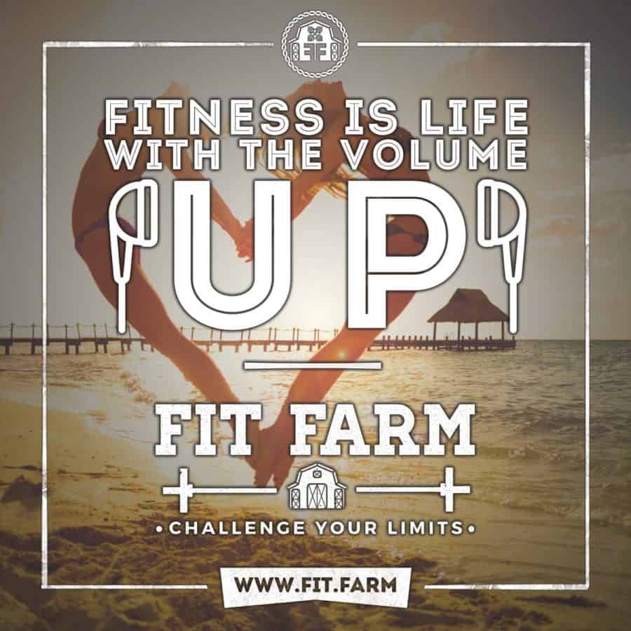 Fitness is Life with the Volume Up. Fit Farm! Challenge Your Limits!