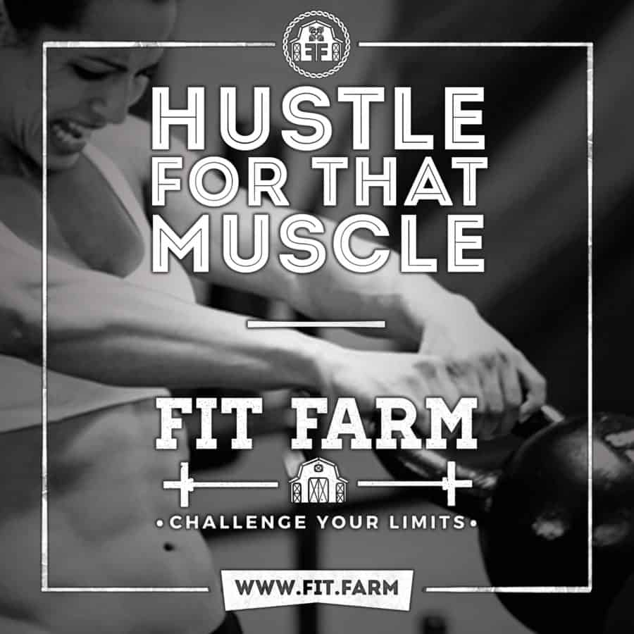Hustle For That Muscle.