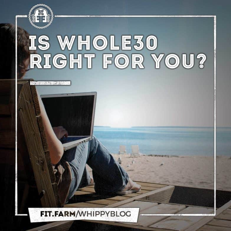 Is Whole30 right for you?